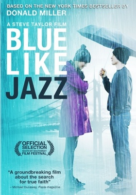 Blue Like Jazz movie poster (2012) poster MOV_2830a567