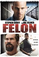 Felon movie poster (2008) picture MOV_2845d2d6
