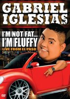 Gabriel Iglesias: I'm Not Fat... I'm Fluffy movie poster (2009) picture MOV_28f519ae