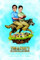 Tim and Eric's Billion Dollar Movie movie poster (2012) picture MOV_2901c118