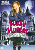 Roxy Hunter and the Mystery of the Moody Ghost movie poster (2008) picture MOV_2937ee33