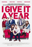 I Give It a Year movie poster (2013) picture MOV_295b56ac