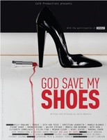 God Save My Shoes movie poster (2011) picture MOV_299180b2