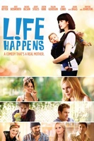 L!fe Happens movie poster (2011) picture MOV_3b308b7d