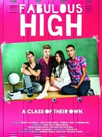 Fabulous High movie poster (2012) picture MOV_2a95fbaf