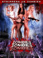 Zombies! Zombies! Zombies! movie poster (2007) picture MOV_2aa68a8a