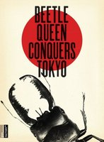 Beetle Queen Conquers Tokyo movie poster (2009) picture MOV_2b225f49