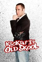 Kickin It Old Skool movie poster (2007) picture MOV_2b4ebac1