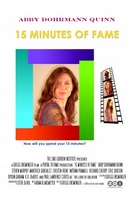 15 Minutes of Fame movie poster (2006) picture MOV_2b9b3f04