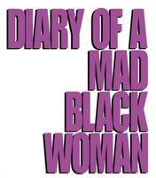 Diary Of A Mad Black Woman movie poster (2005) picture MOV_2bcfacba
