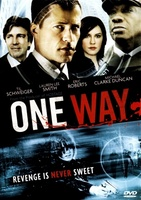 One Way movie poster (2007) picture MOV_2c106c5d