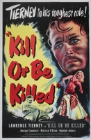 Kill or Be Killed movie poster (1950) picture MOV_2c2d2169