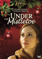 Under the Mistletoe movie poster (2006) picture MOV_2c303c3f