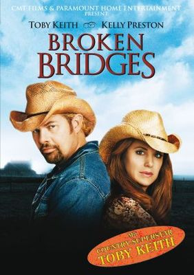 Broken Bridges movie poster (2006) poster MOV_2ca7578e