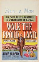 Walk the Proud Land movie poster (1956) picture MOV_2ca9be1d