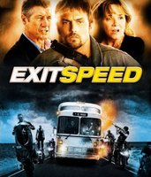 Exit Speed movie poster (2008) picture MOV_2cd27cdf