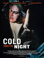 Cold Comes the Night movie poster (2013) picture MOV_2d6fe864