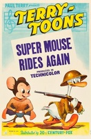 Super Mouse Rides Again movie poster (1943) picture MOV_2d8d54cf