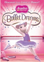 Angelina Ballerina: Ballet Dreams movie poster (2011) picture MOV_2d9389cc