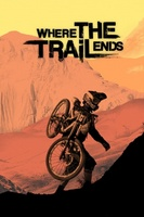 Where the Trail Ends movie poster (2013) picture MOV_2d95b10d