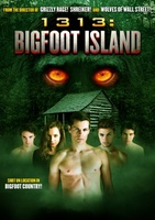1313: Bigfoot Island movie poster (2012) picture MOV_2dff97d3