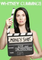 Whitney Cummings: Money Shot movie poster (2010) picture MOV_2fa9775d