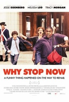Why Stop Now movie poster (2012) picture MOV_301cc8f6