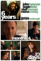 6 Years, 4 Months & 23 Days movie poster (2013) picture MOV_3025271e