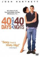 40 Days and 40 Nights movie poster (2002) picture MOV_303ceb10