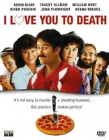I Love You to Death movie poster (1990) picture MOV_305f3077