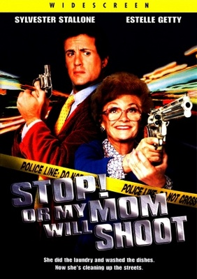 Stop Or My Mom Will Shoot movie poster (1992) poster MOV_30654880