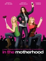 In the Motherhood movie poster (2009) picture MOV_307a1792