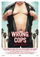 Wrong Cops movie poster (2013) picture MOV_30e6f8d4