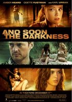 And Soon the Darkness movie poster (2010) picture MOV_31d8215d