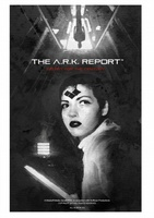 The A.R.K. Report movie poster (2013) picture MOV_3273963f