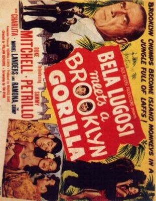 Bela Lugosi Meets a Brooklyn Gorilla movie poster (1952) poster MOV_32dc7c24