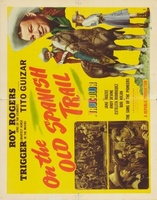 On the Old Spanish Trail movie poster (1947) picture MOV_3339eae4