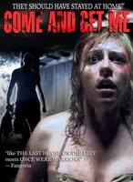 Come and Get Me movie poster (2011) picture MOV_3348398a