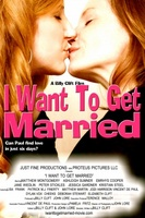 I Want to Get Married movie poster (2011) picture MOV_33f6517c