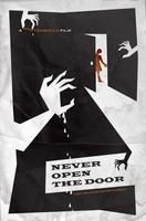 Never Open the Door movie poster (2013) picture MOV_3408fa88