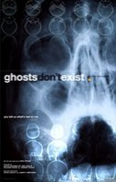 Ghosts Don't Exist movie poster (2010) picture MOV_3430a542