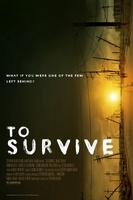To Survive movie poster (2013) picture MOV_34895c97