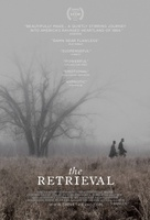 The Retrieval movie poster (2013) picture MOV_348a7ddb