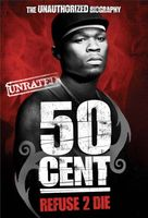 50 Cent: Refuse 2 Die movie poster (2005) picture MOV_348d6db8