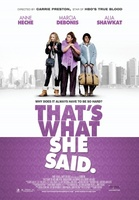That's What She Said movie poster (2011) picture MOV_34c821ca