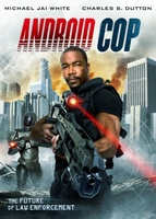 Android Cop movie poster (2014) picture MOV_35b8a1b3