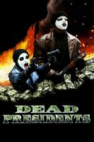 Dead Presidents movie poster (1995) picture MOV_35d590e2