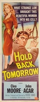 Hold Back Tomorrow movie poster (1955) picture MOV_35e066a2