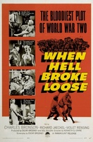 When Hell Broke Loose movie poster (1958) picture MOV_35f602c9