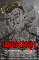 Wiggah movie poster (2011) picture MOV_3611e139
